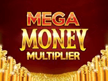 Mega Money Multiplier от Microgaming – интернет-автомат для азарта
